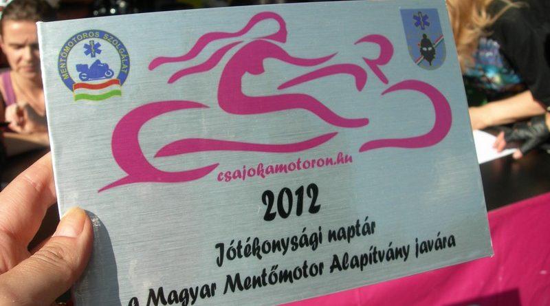 Csajok a motoron Jótékonysági Motoros Naptár adományátadás a Magyar Mentőmotor Alapítványnak