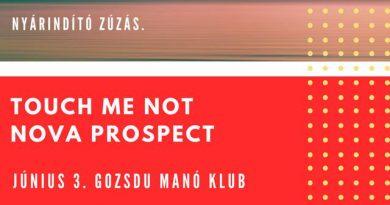 touch me not nova prospect