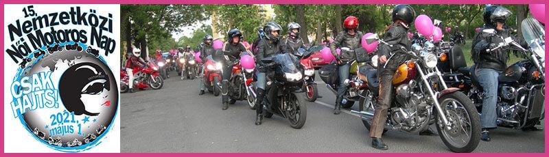 15. Nemzetközi Női Motoros Nap 2021.május 1.