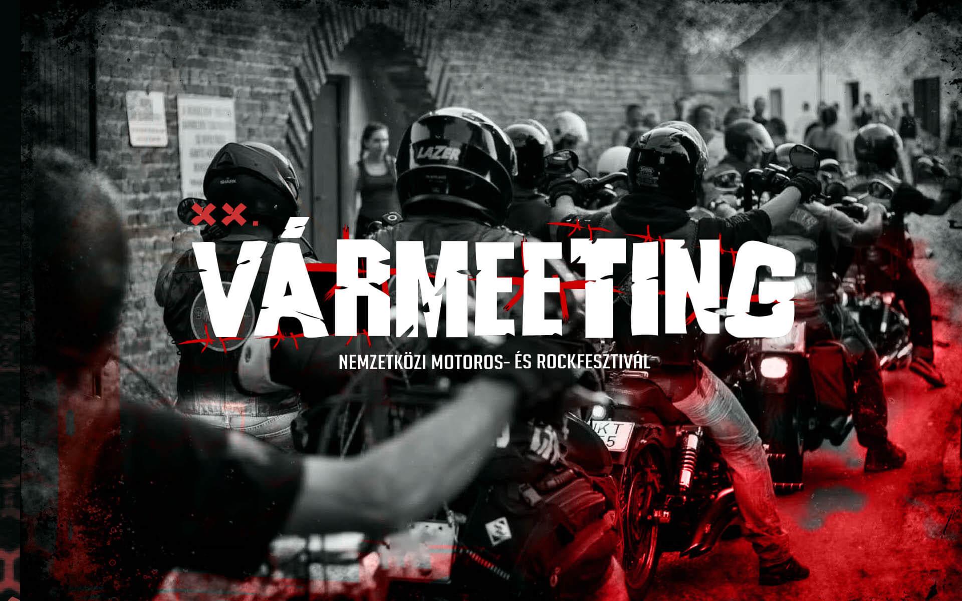 XX. Vármeeting – Nemzetközi Motoros és Rockfesztivál